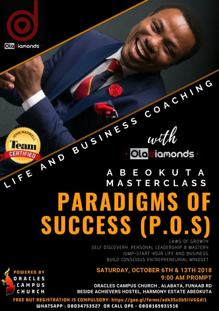 ABEOKUTA MASTERCLASS: PARADIGMS OF SUCCESS (P.O.S) WITH OLADIAMONDS