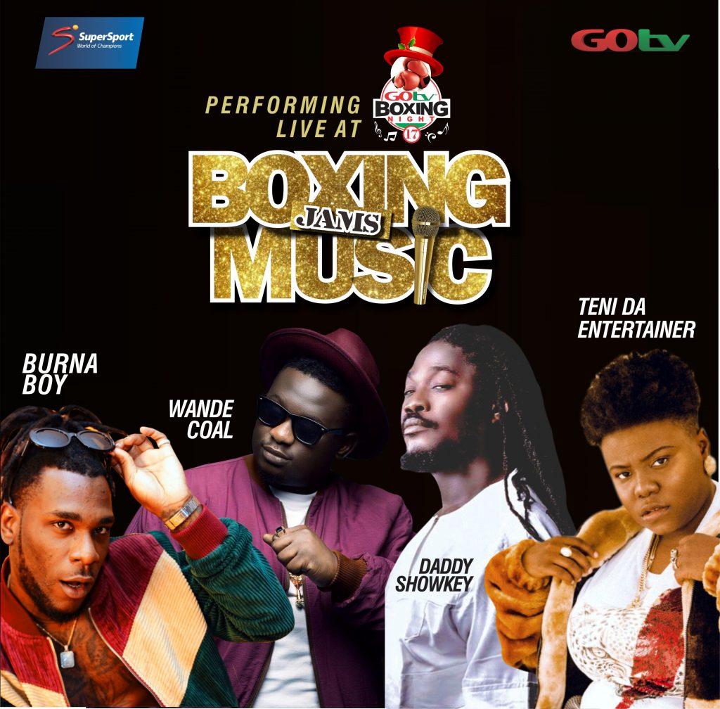 Burna Boy, Wande Coal, Others To Light Up GOtv Boxing Night 17