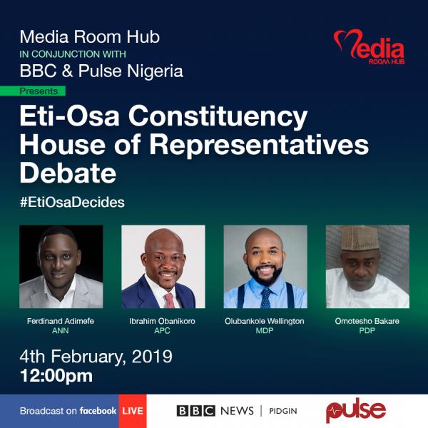 #EtiOsaDecides: MediaRoomHub, BBC, Pulse Nigeria to hold Eti-Osa House Of Reps debate - Brand Spur