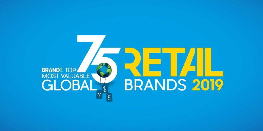Humanization of technology drives $339 billion brand value growth in second BrandZ Top 75 Most Valuable Global Retail Brands Ranking