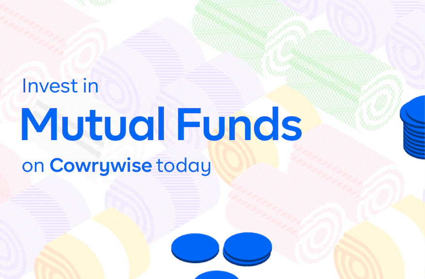 You can now invest in Nigeria's most profitable firms through mutual funds on Cowrywise