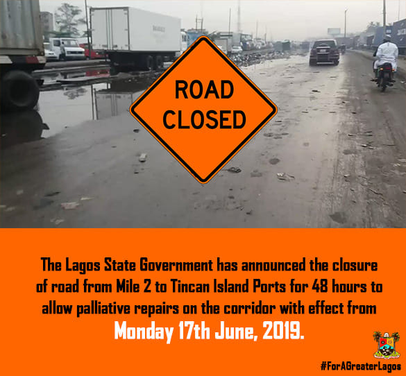 LASG Announces Road Closure From Mile 2 To Tin Can Island Port
