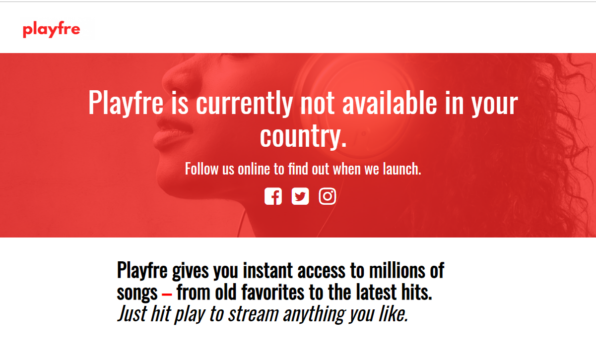 Playfre now only available in Nigeria, Ghana, Kenya, Egypt, and South Africa; blocks access to the rest of the world