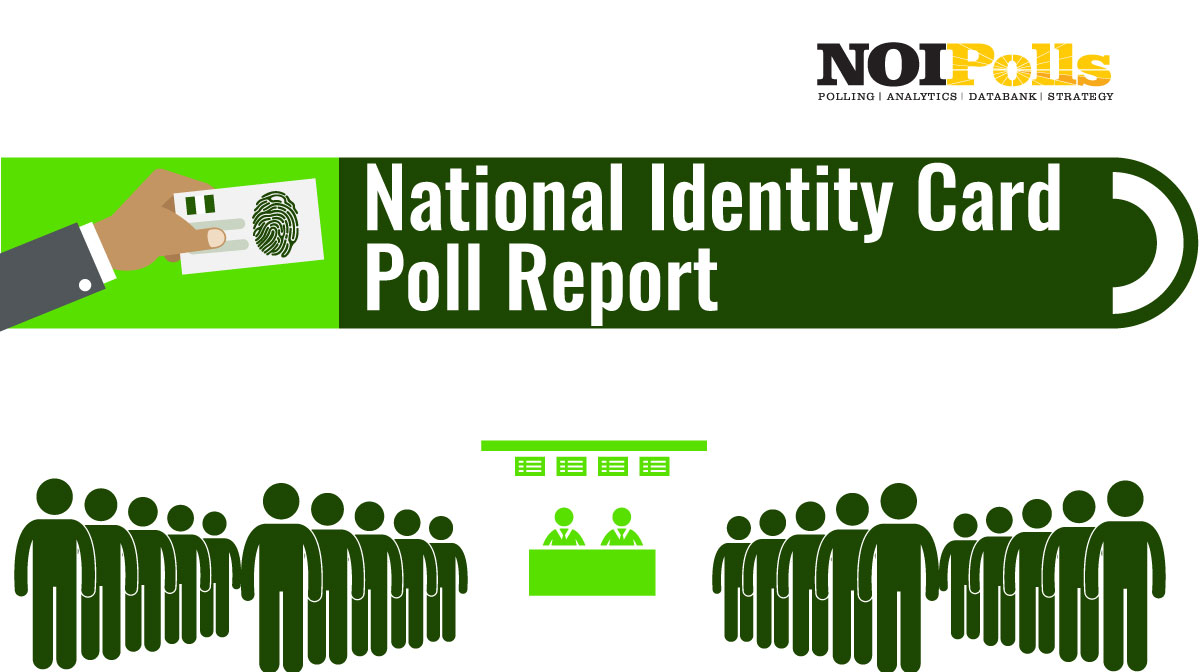 New Poll Reveals That Nigerians Are Not Willing to Pay for National Identity Card Renewal Fee - Brand Spur