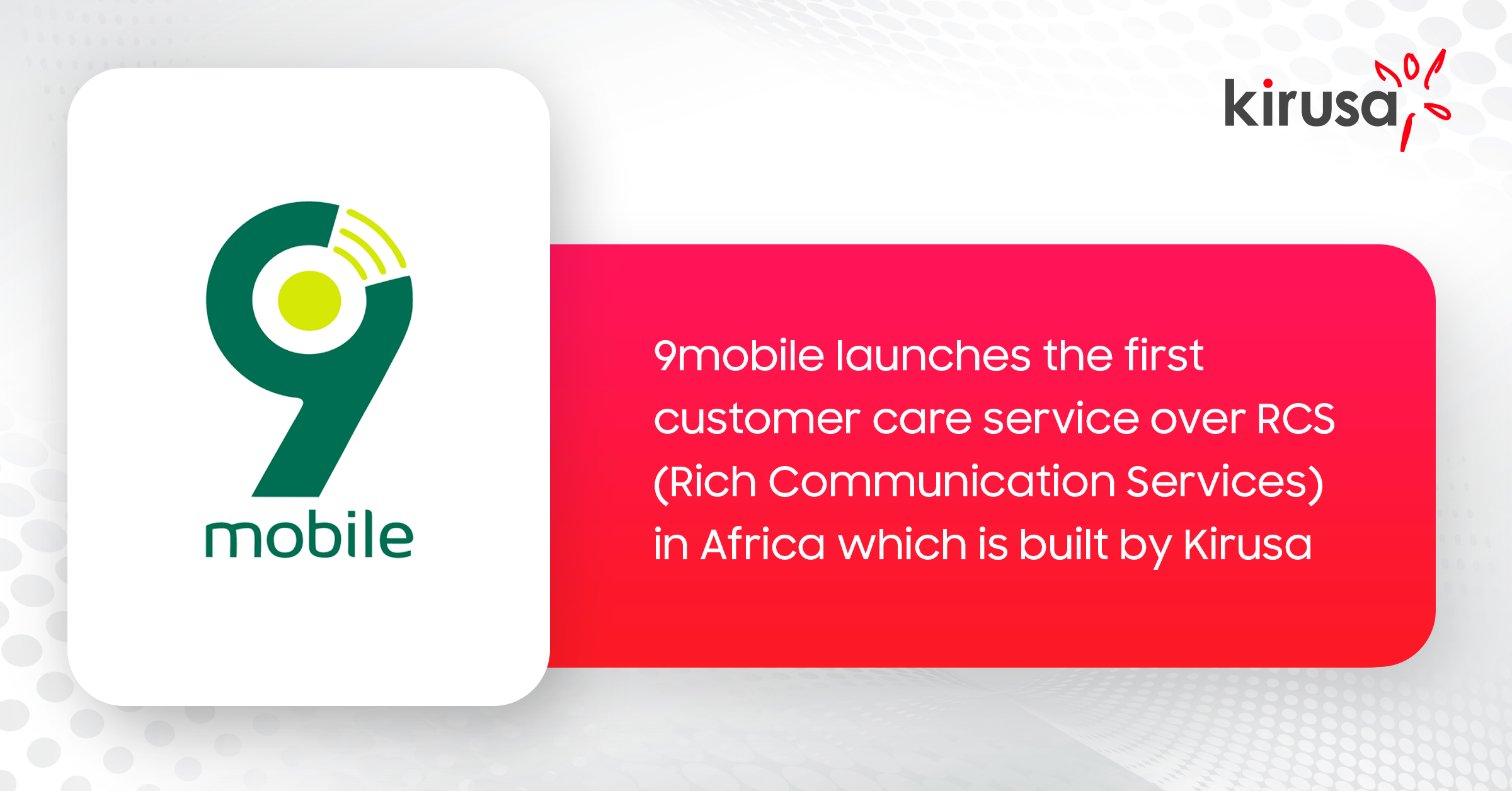 9MOBILE LAUNCHES CUSTOMER CARE ON RCS, TRANSFORMING HOW USERS COMMUNICATE WITH 9MOBILE