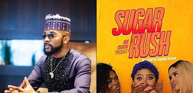 "FG Bans Banky W's New Movie, ""Sugar Rush"" From Cinemas"