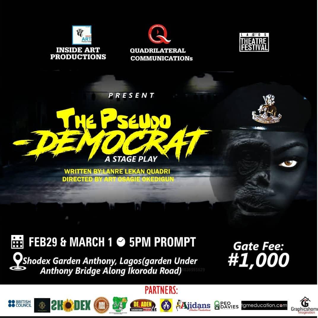 The Pseudo Democrat at the Lagos Theatre Festival - Brand Spur