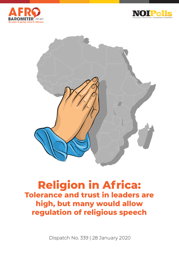 Religion in Africa: Tolerance and trust in leaders are high, but many would allow regulation of religious speech - Brand Spur