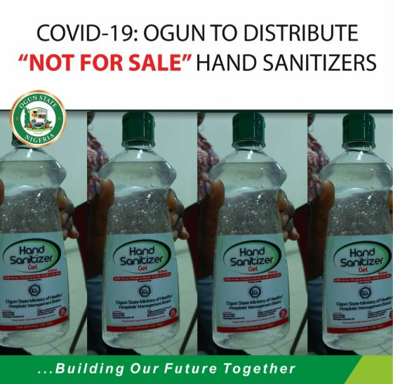 """COVID-19: OGUN TO DISTRIBUTE """"NOT FOR SALE"""" HAND SANITIZERS - Brand Spur"""