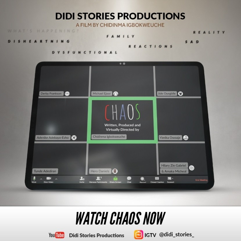 "Nigerian Filmmaker Virtually Directs Short Film ""Chaos"" Amid COVID-19 Pandemic - Brand Spur"