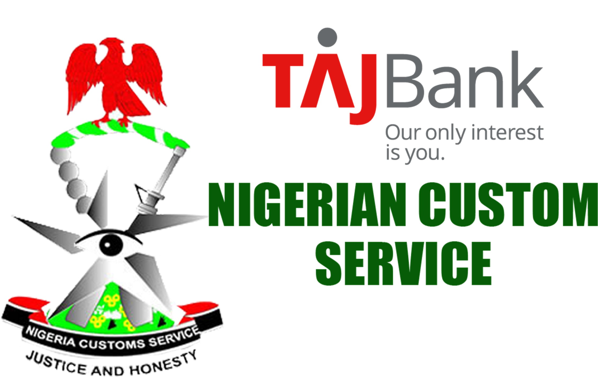 TAJBank Appointed Receiving Agent for Nigerian Customs Service