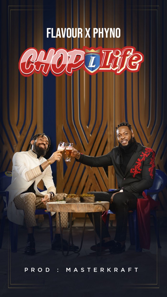 Phyno and Flavour Team Up To Release New Theme Song For Life Lager
