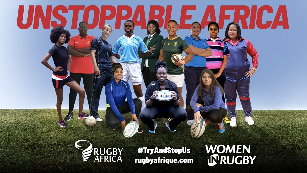Unstoppable African Women in Rugby Rugby Africa launches landmark campaign #TryAndStopUs across the continent to scale up Women's Rugby