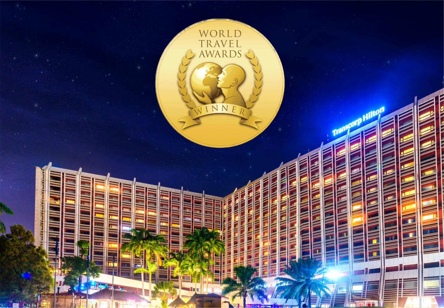 Transcorp Hilton Abuja wins big at the 2020 World Travel Awards.