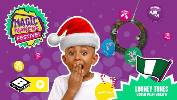 Boomerang unwraps the fun and cheer with Magic Makers Festive Edition Brandspurng