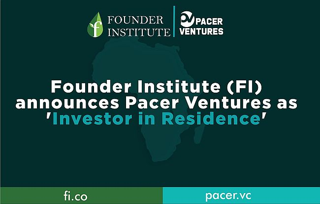 Founder Institute (FI) announces Pacer Ventures as Investor in Residence for its African Accelerators Brandspurng