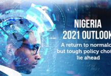 Nigeria 2021 Outlook: A return to normalcy, but tough policy choices lie ahead.