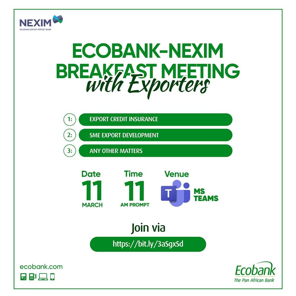Ecobank Partners NEXIM Bank, Unveils Trade Opportunities For Exporters