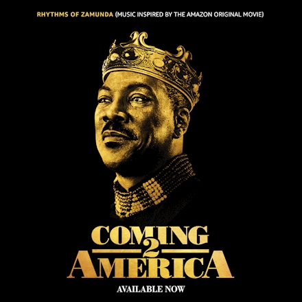 Listen To The Rhythms Of Zamunda Music Inspired By Coming 2 America Compilation BRANDSPURNG
