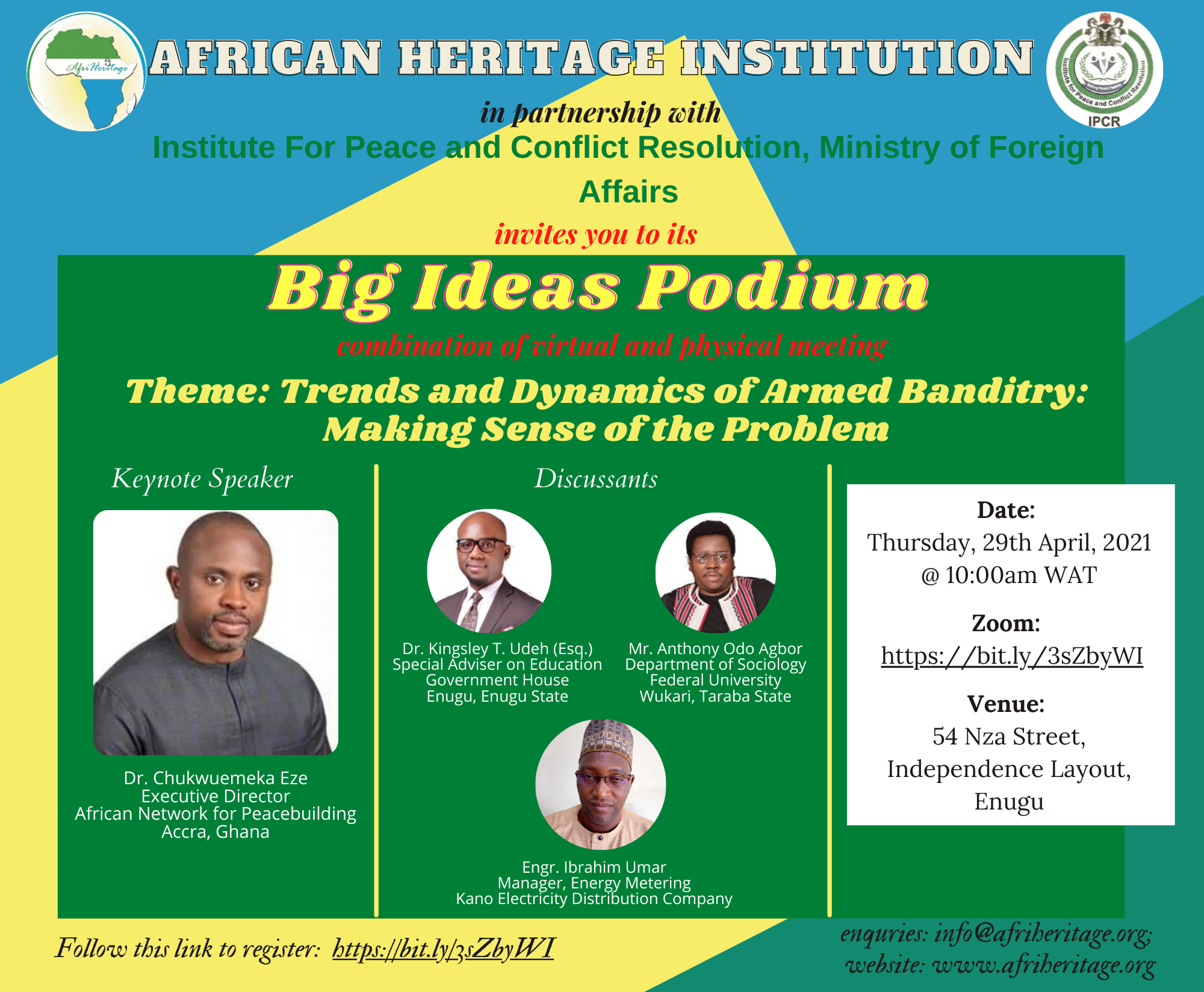 African Heritage Institution Partner's the Institute for Peace and Conflict Resolution for the 2021 'Big Ideas Podium' Event